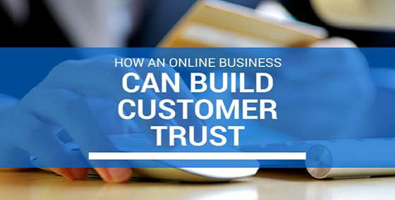 How an Online Business Can Build Customer Trust - BMT Micro