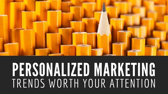 Personalized Marketing Trends Worth Your Attention - BMT Micro