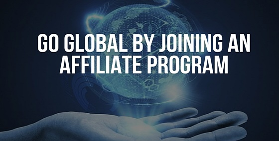 Go Global by Joining an Affiliate Program - BMT Micro