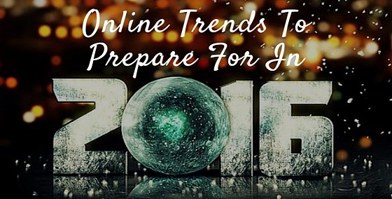 Online Trends To Prepare For In 2016 - BMT Micro
