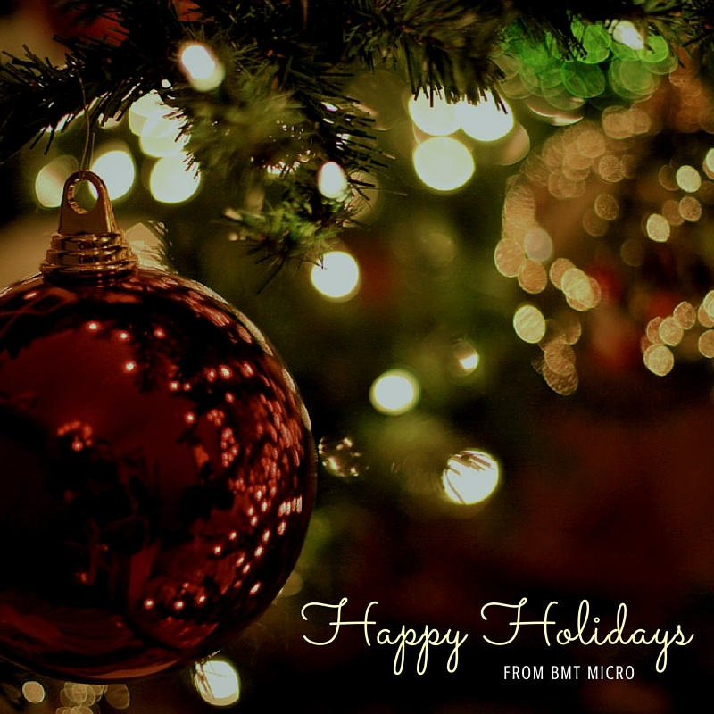 Thank You & Happy Holidays - BMT Micro