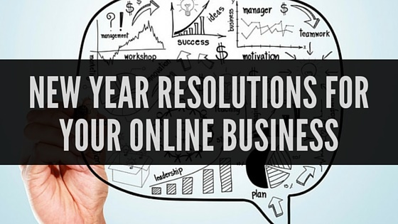 New Year Resolutions For Your Online Business - BMT Micro