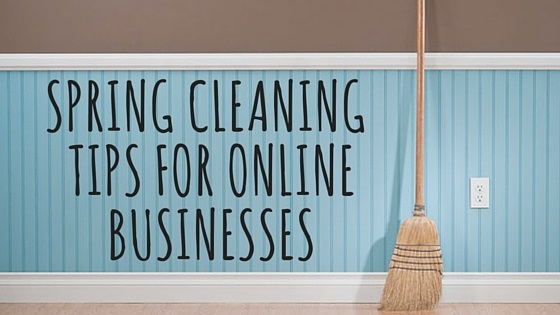 Spring Cleaning Tips For Online Businesses - BMT Micro