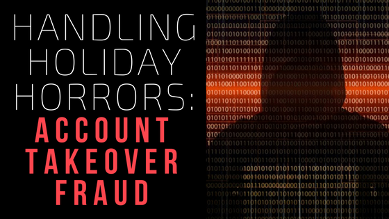 handling-holiday-horrors-account-takeover-fraud-bmt-micro