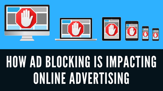 how-ad-blocking-is-impacting-online-advertising-bmt-micro